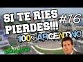 SI TE RIES PIERDES!! #16| Nivel ARGENTO CHABÓN 2018 | 100%ARGENTINO