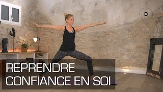 Yoga pour avoir confiance en soi - Yoga Master Class