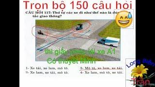 150 câu hỏi thi giấy phép lái xe A1   Trọn bộ đáp án  Có thuyết Minh