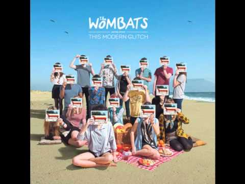 The Wombats - Last Night I Dreamt