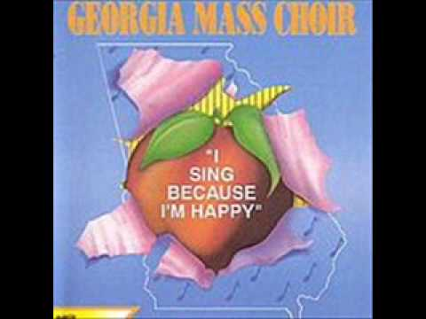 Georgia Mass Choir - Praise His Holy Name