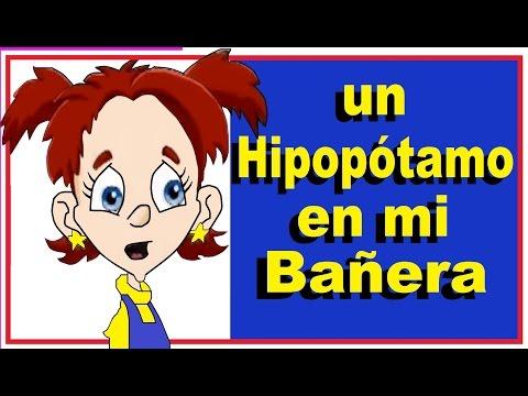 UN HIPOPOTAMO EN MI BAÑERA - canciones infantiles