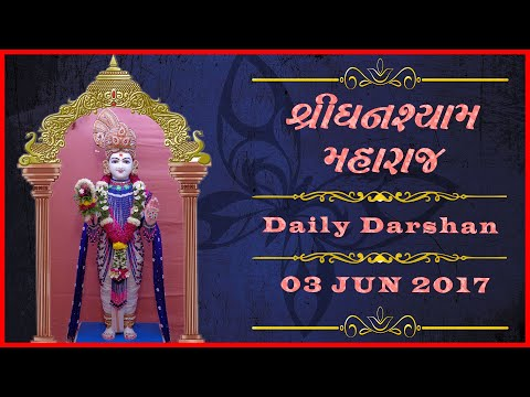 Ghanshyam Maharaj   Daily Darshan   03 Jun 2017   Karelibaug, Vadodara