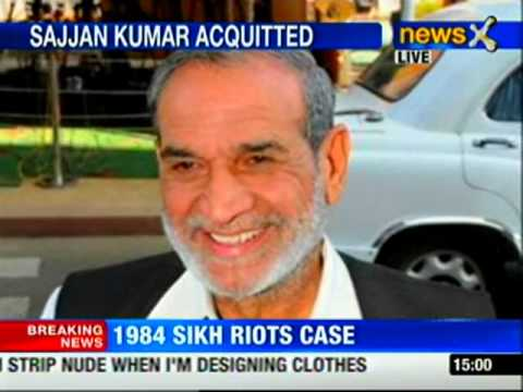 1984 Sikh riots case: Sajjan Kumar acquitted
