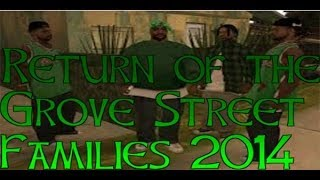 Gta SA:Return of the Grove Street Families 2014(DYOM) [Link]
