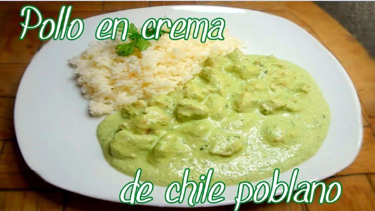 Pollo Con Crema y Chile Poblano Pollo en Crema de Chile