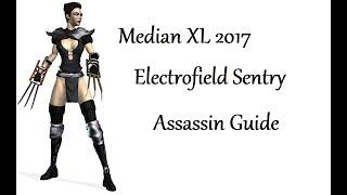 Median XL 2017 Electrofield Assassin Guide