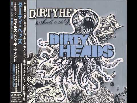 Dirty Heads - Sails To The Wind