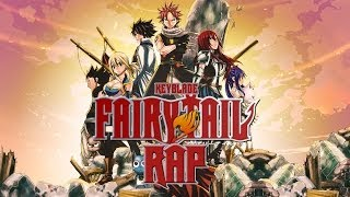 FAIRY TAIL RAP - Nuestro Gremio | Keyblade