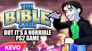 The Bible but it's a horrible PS2 game
