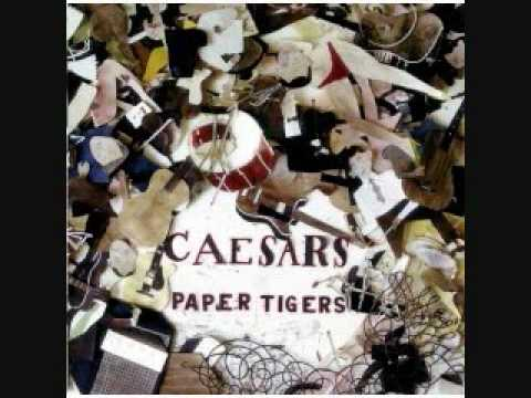 The Caesars - Paper Tigers