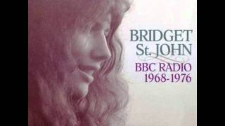 Bridget St. John - I Don't Know If I Can Take It