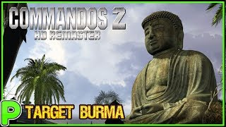🎖️ Target Burma - Commandos 2 HD REMASTER in 4K- Let's Play 🎖️