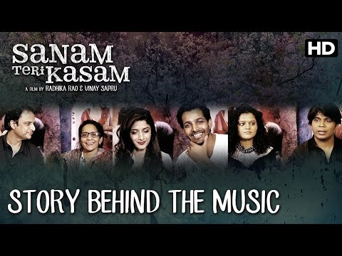 Sanam Teri Kasam Interview | The Story Behind The Music - Title Track