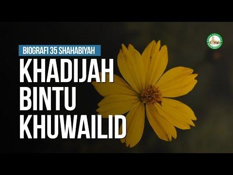 Khadijah Bintu Khuwailid - Ustadz Arif Usman Anugraha