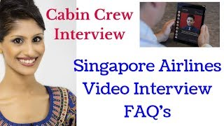 Video Interview Tips / Cabin Crew / Flight Attendant / Singapore Airlines
