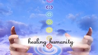 Healing Humanity - Special Worldwide Clearing