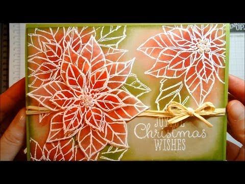 Christmas Card 2013 #6 - Emboss Resist Technique with Joyful Christmas Poinsettias