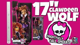 17 inch Clawdeen Wolf Frightfully Tall Ghouls Monster High