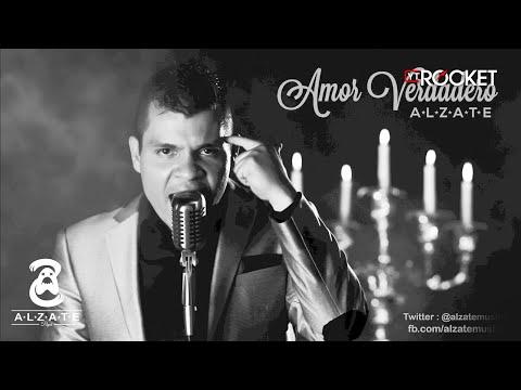 AMOR VERDADERO - ALZATE