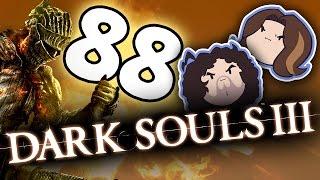 Dark Souls III: Get It Off - PART 88 - Game Grumps
