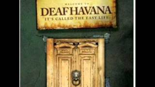 Watch Deaf Havana They Call It The Easy Life video