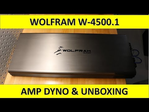 Wolfram W-4500.1 Amp Dyno and Unboxing