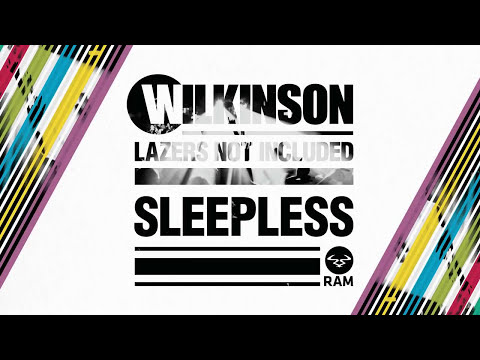 Wilkinson - Sleepless (Official)