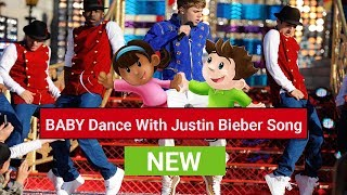 BABY Dance With Justin Bieber Song
