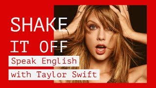 learn english with taylor swift song shake it off