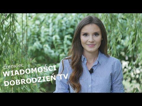 CZERWIEC - Wiadomości Dobrodzień TV 2018