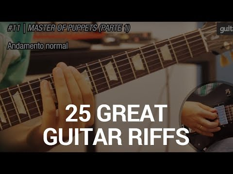 25 Grandes Riffs de Guitarra (Como tocar) - 25 Great Guitar...