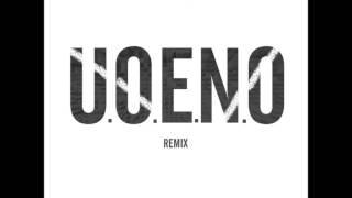 U.O.E.N.O. (feat. Kendrick Lamar, Ab Soul, Usher, 2 Chain, Rocko, Wiz Khalifa & Asap Rocky) Remix