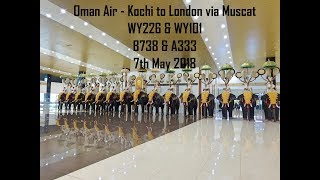 Oman Air - Kochi to London via Muscat - WY226 & WY101