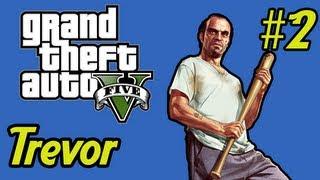 Zueras no GTA 5 -- #2 -- Trevor