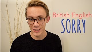 How To Apologise - Most Common British Words