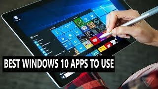 Best Windows 10 apps to use