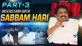 Discussion With Sabbam Hari Over YS Jagan Attack Incident | Part 3