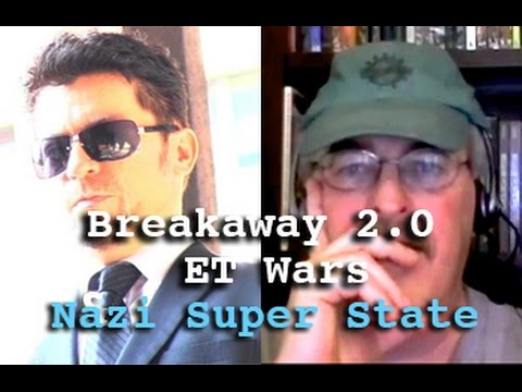 Breakaway 2.0: ET Wars, Black Budget & Nazi Super State - Dr. Joseph Farrell & Dark Journalist