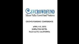 Crowd-funding StartUp Expo & Conference | Thursday April 4-5, 2013 Palo Alto, Ca