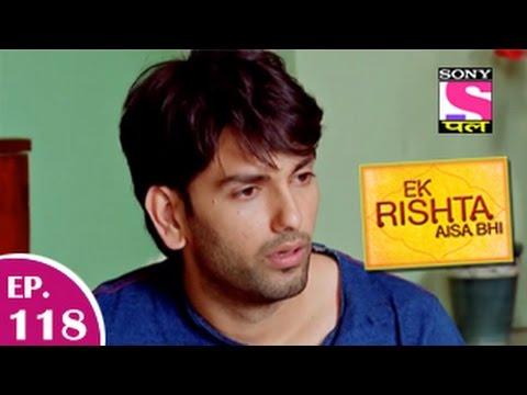 Ek Rishta Aisa Bhi - एक रिश्ता ऐसा भी - Episode 118 - 23rd January 2015 video