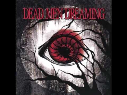 Dead Men Dreaming - Violent Rain