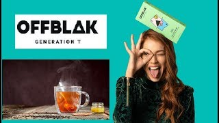 The New Generation of Tea is Here !  [ OFFBLAK ]