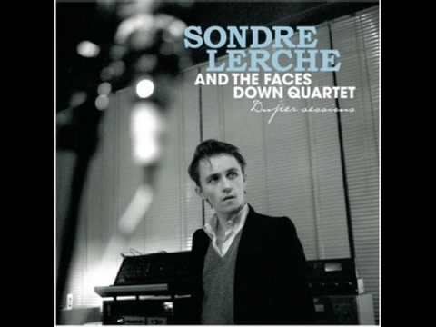 Sondre Lerche - You Knocked Me Off My Feet