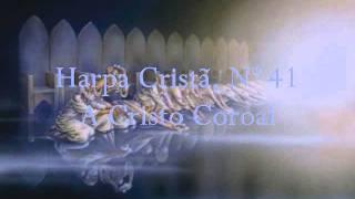 Vídeo 281 de Harpa Cristã