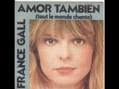 France Gall - Amor Tambien