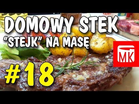 Męska Kuchnia #18 Domowy Stek - Stejk Na Masę ;)