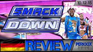 WWE SmackDown Review - 10.12.15 - CONTRACT SIGNING! (Deutsch/German)