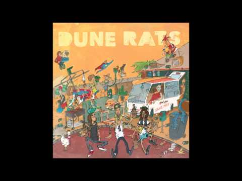 Dune Rats - When Youre Around