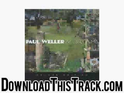 paul weller - Sea Spray - 22 Dreams